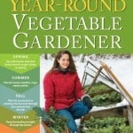 Year-Round Vegetable Gardener By Niki Jabbour